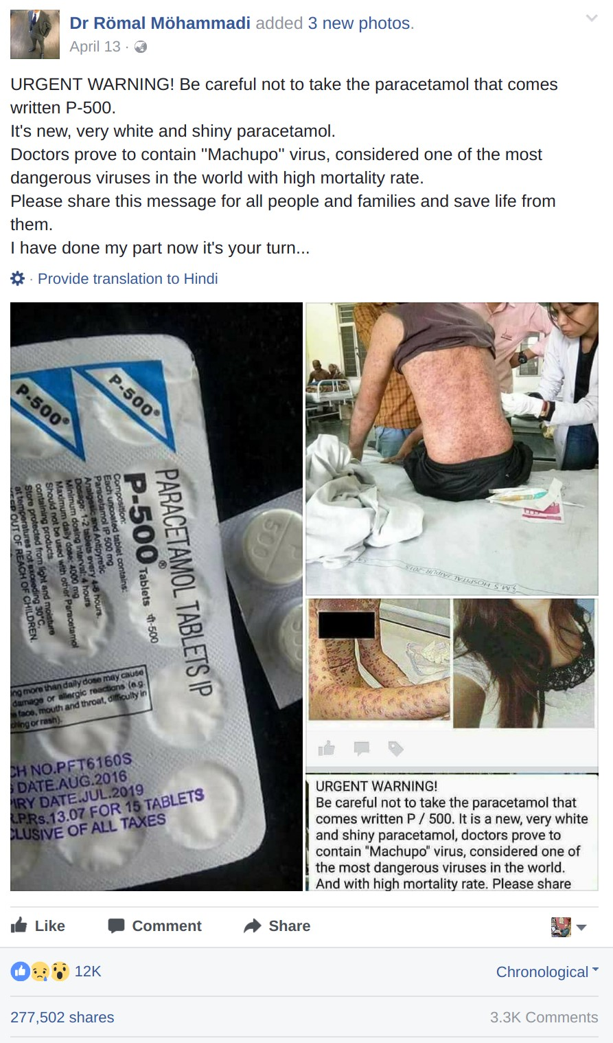 URGENT WARNING! Be careful not to take the paracetamol that comes written P-500. It's new, very white and shiny paracetamol. Doctors prove to contain ''Machupo'' virus, considered one of the most dangerous viruses in the world with high mortality rate. Please share this message for all people and families and save life from them.