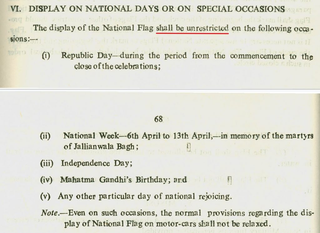 Flag Code-India stating that unrestricted access is available on republic day national week, independence day and mahata gandhi's birthday