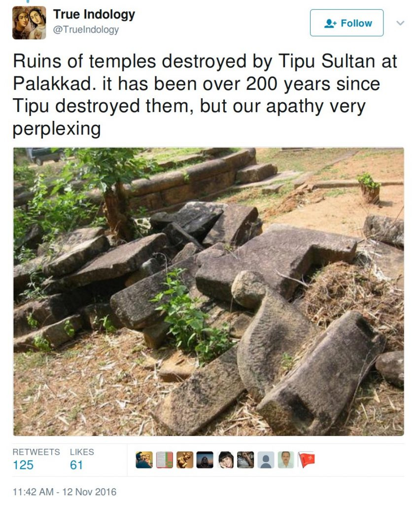 Trueindology: Ruins of temples destroyed by Tipu Sultan at Palakkad. It has been over 200 yers since Tipu Destroyed them, but our apathy very perplexing