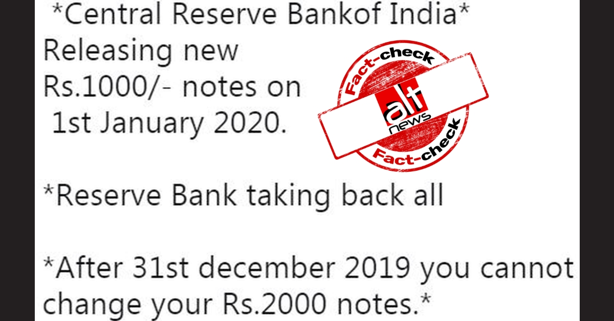 No, Rs 2000 notes will not be scrapped and replaced with new Rs 1000 notes - Alt News